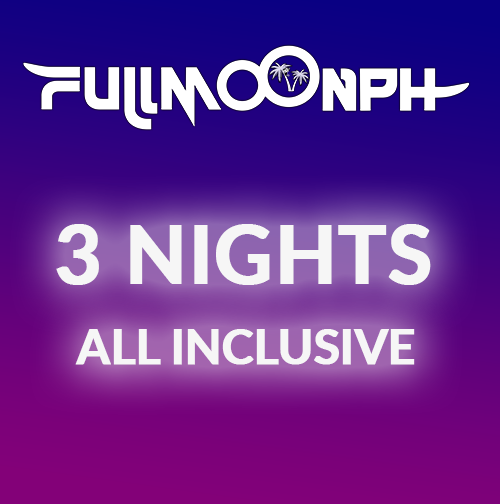 3-NIGHTS-ALLIN-TICKET-FULLMOONPH